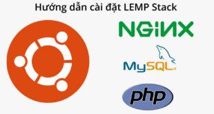 cài đặt LEMP stack trên Ubuntu 20.04